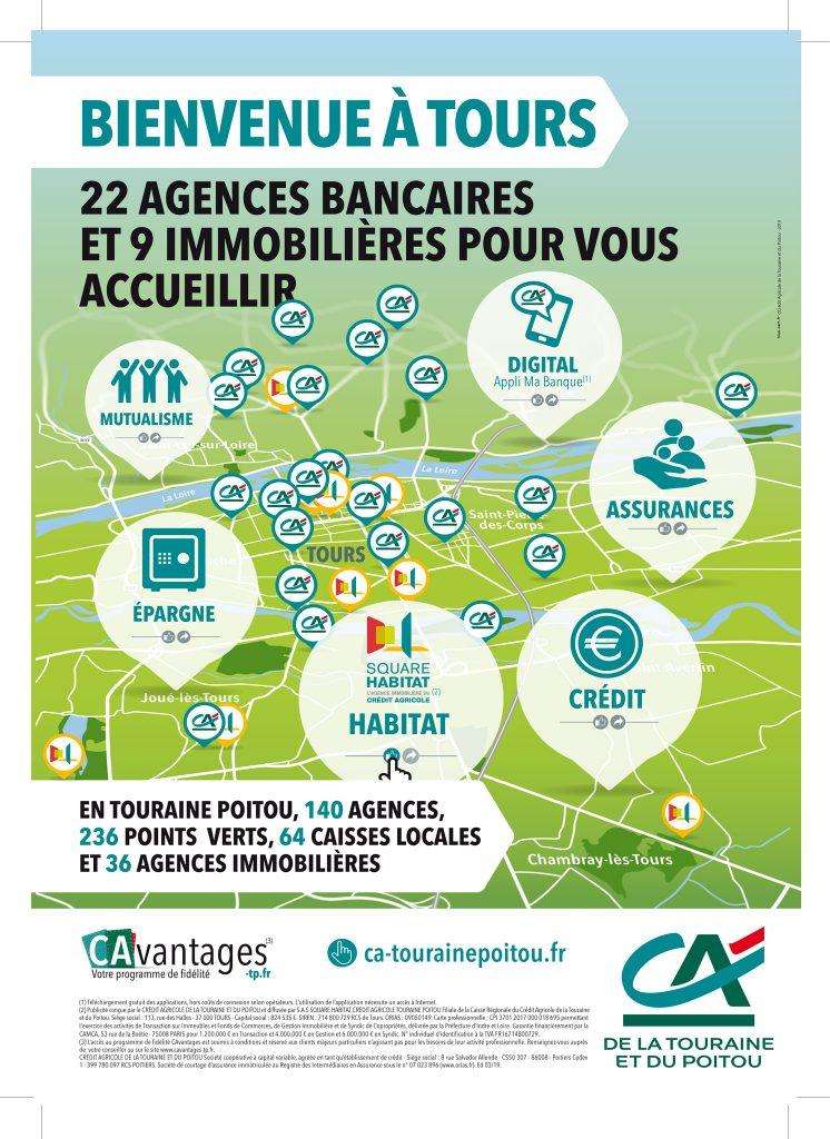 Pub Crédit Agricole - Bienvenue à Tours, 22 agences bancaires et 9 immobilières pour vous accueillir